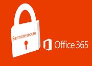 פתרונות אבטחה Office 365 Security
